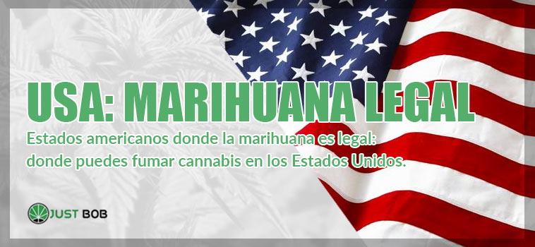 Estados americanos donde la marihuana es legal
