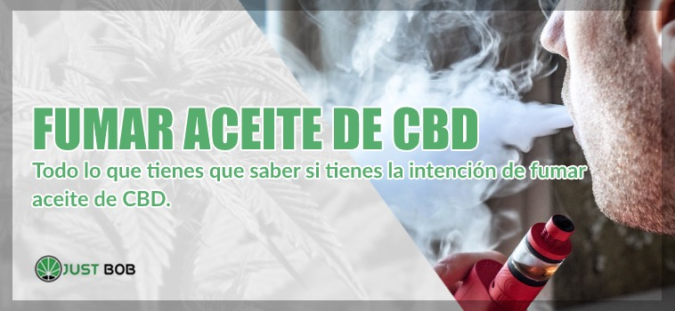 fumar aceite de cannabis legal