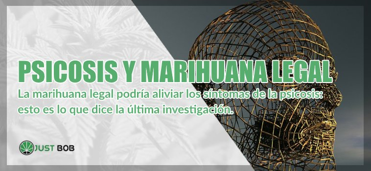 Psicosis y marihuana legal
