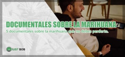 Documentales sobre la marihuana legal