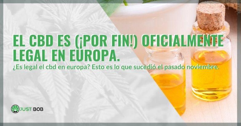 ¡El CBD finalmente ha sido legalizado en Europa!