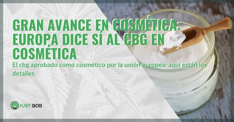 CBG ha sido aprobado en Europa como cosmético.