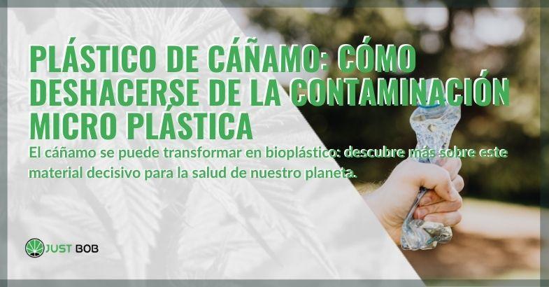 Plástico de cáñamo contra la contaminación microplástica.